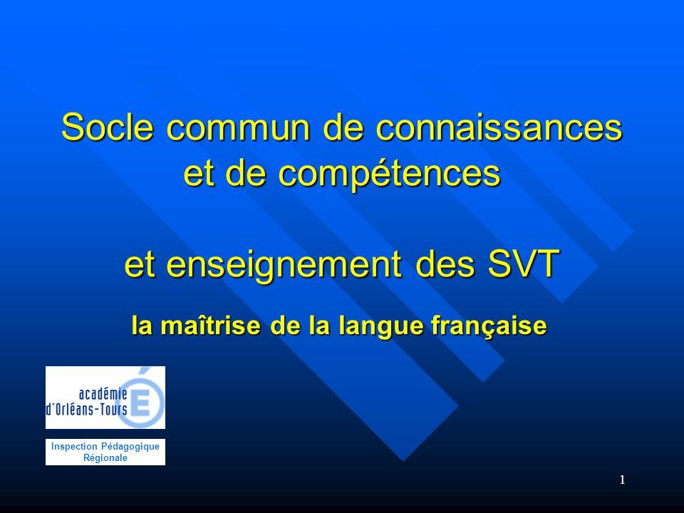 la maîtrise de la langue française Inspection Pédagogique Régionale
