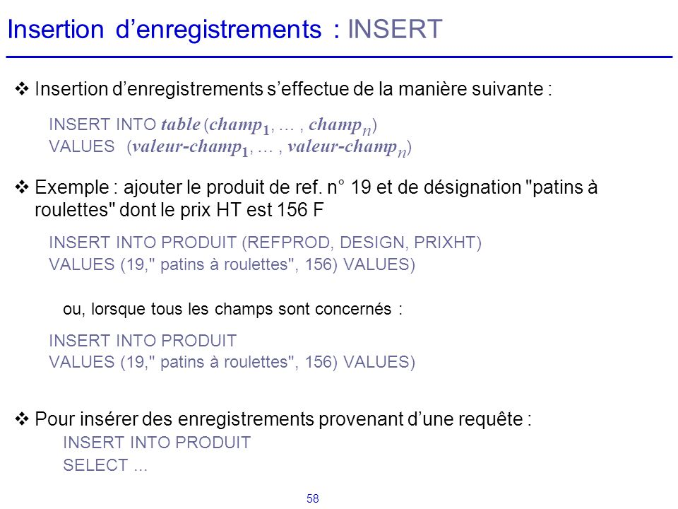 Insertion d'enregistrements : INSERT