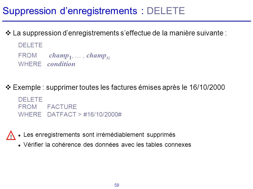 Suppression d'enregistrements : DELETE
