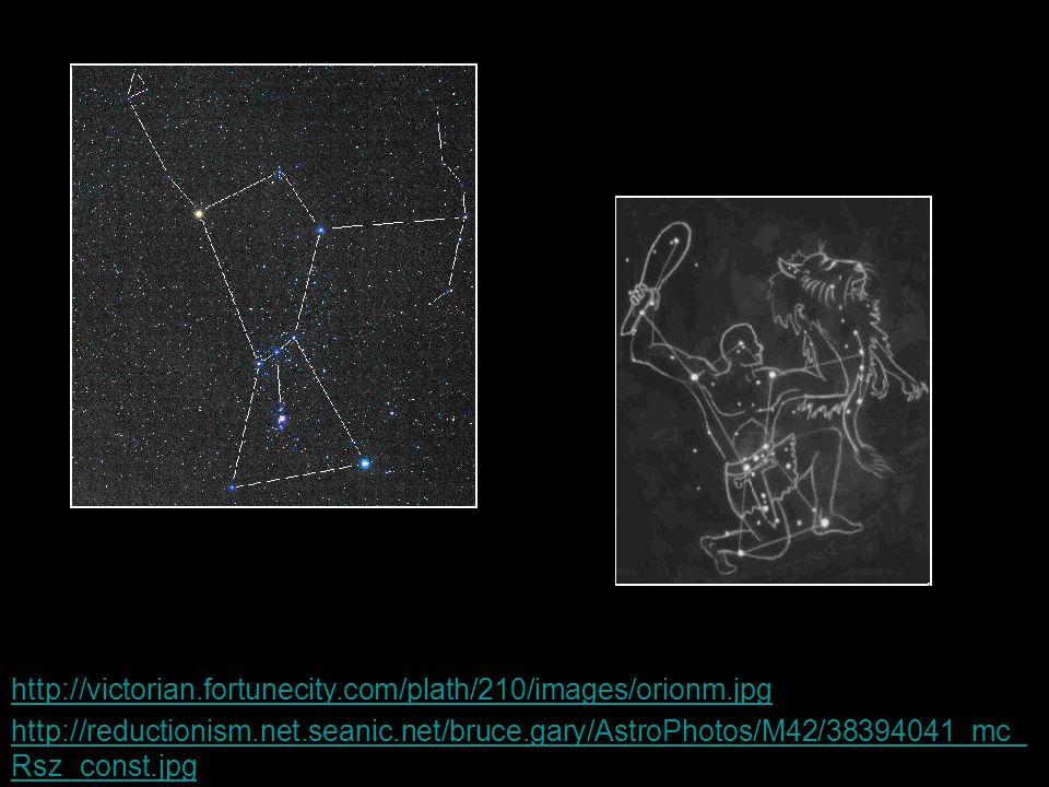 http://victorian.fortunecity.com/plath/210/images/orionm.jpg http://reductionism.net.seanic.net/bruce.gary/AstroPhotos/M42/38394041_mc_Rsz_const.jpg.