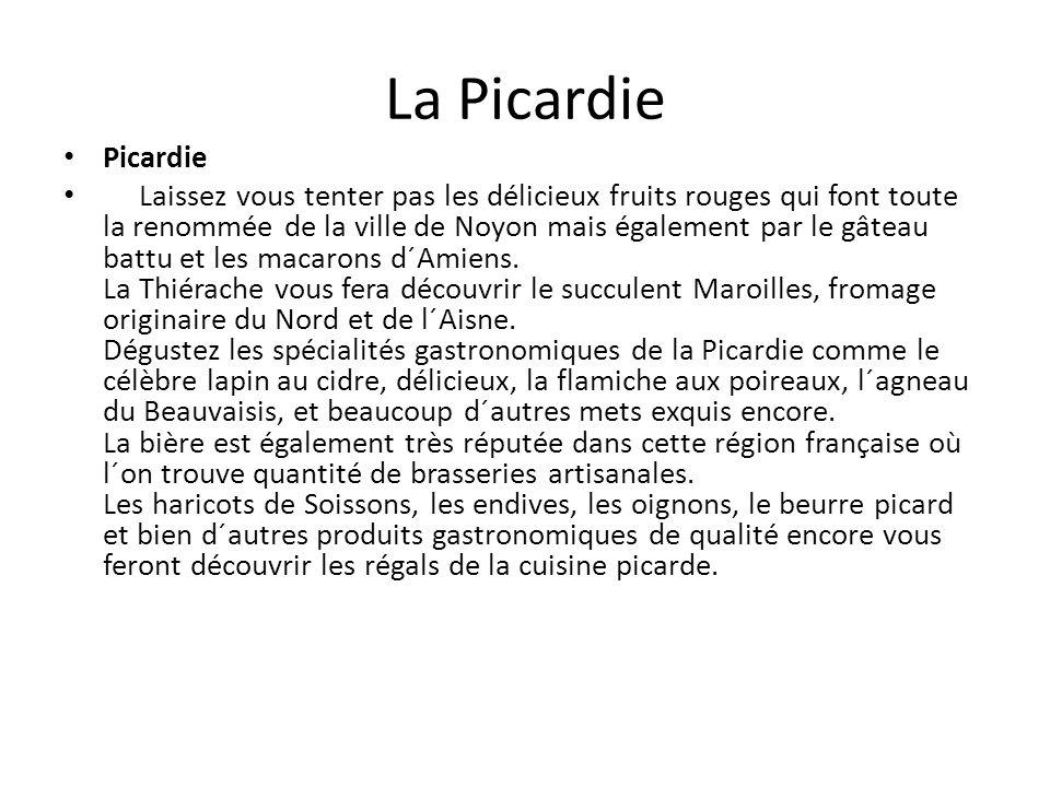 La Picardie Picardie.