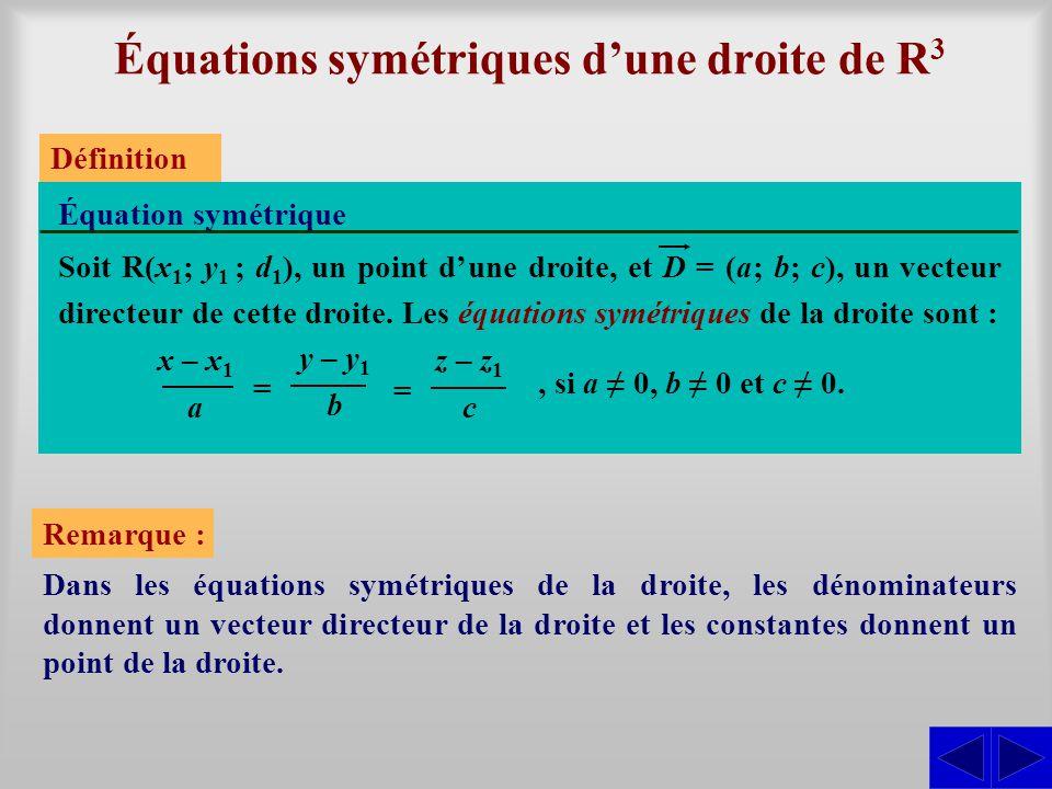 Équations symétriques d'une droite de R3