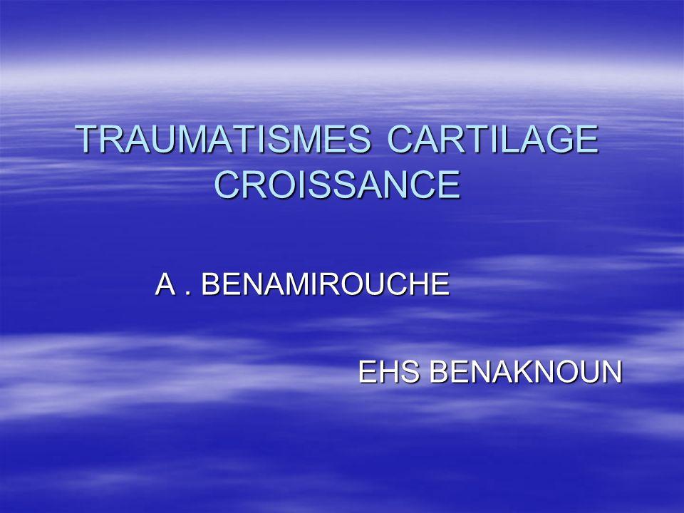 TRAUMATISMES CARTILAGE CROISSANCE