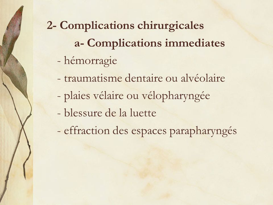 2- Complications chirurgicales