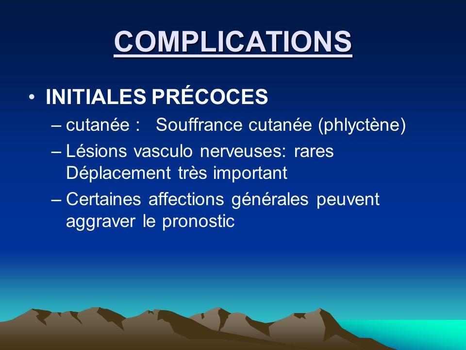 COMPLICATIONS INITIALES PRÉCOCES