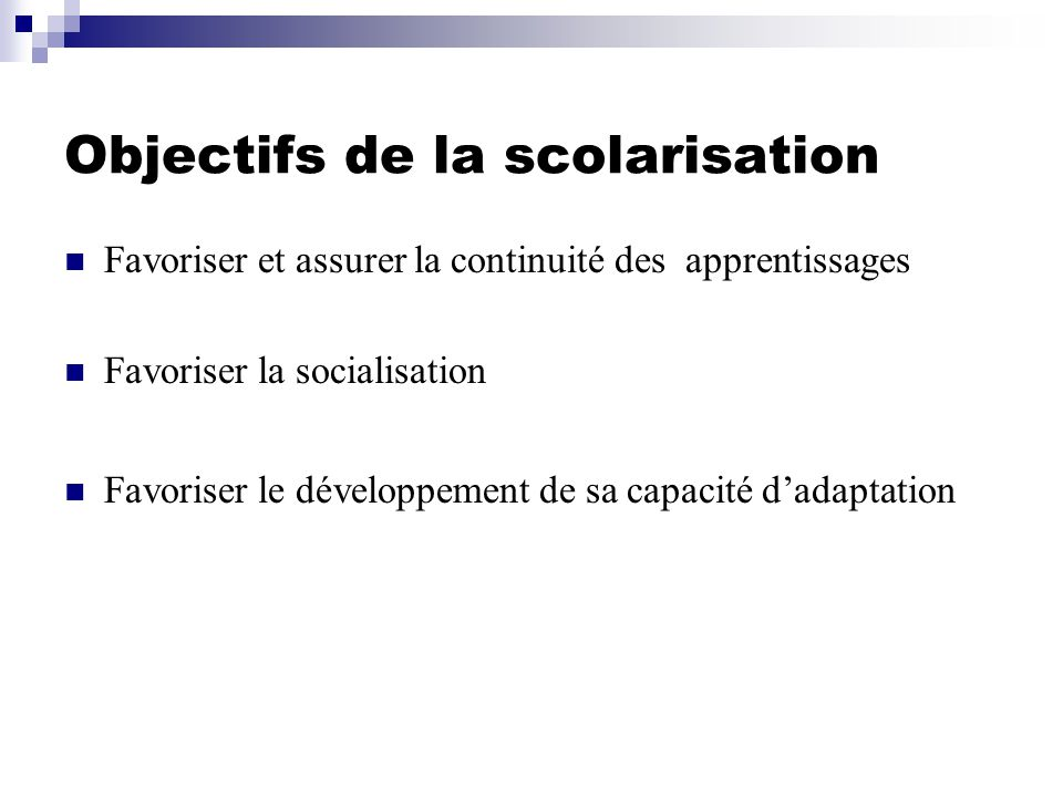 Objectifs de la scolarisation