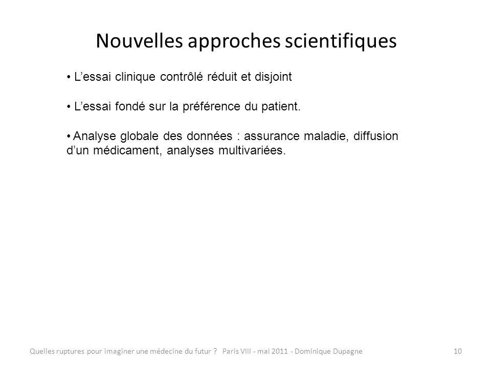 Nouvelles approches scientifiques