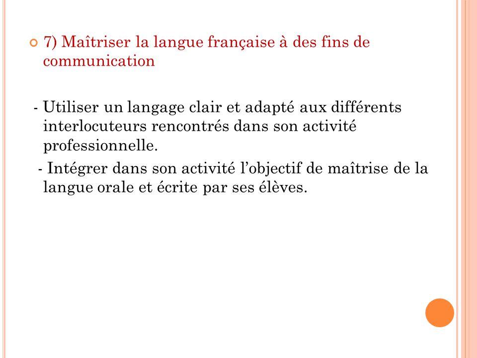 7) Maîtriser la langue française à des fins de communication