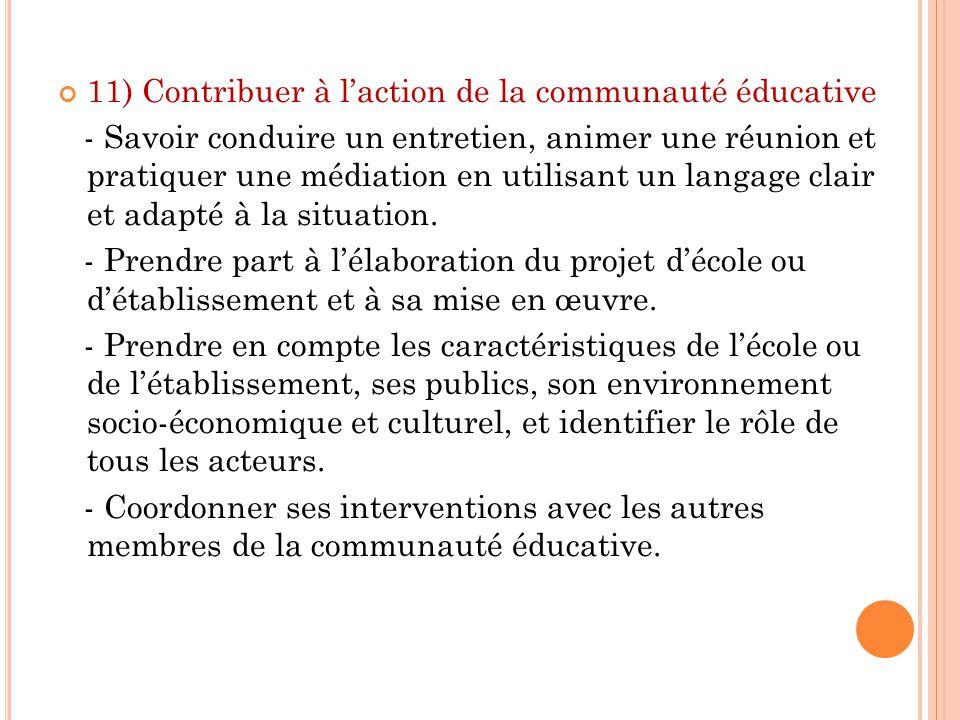 11) Contribuer à l'action de la communauté éducative