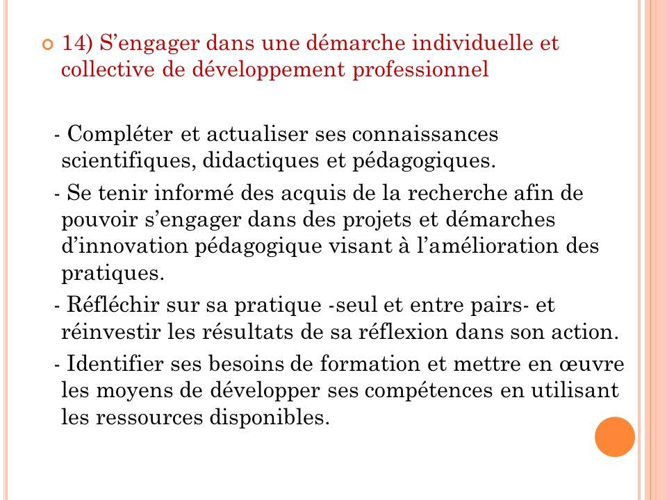 14) S'engager dans une démarche individuelle et collective de développement professionnel