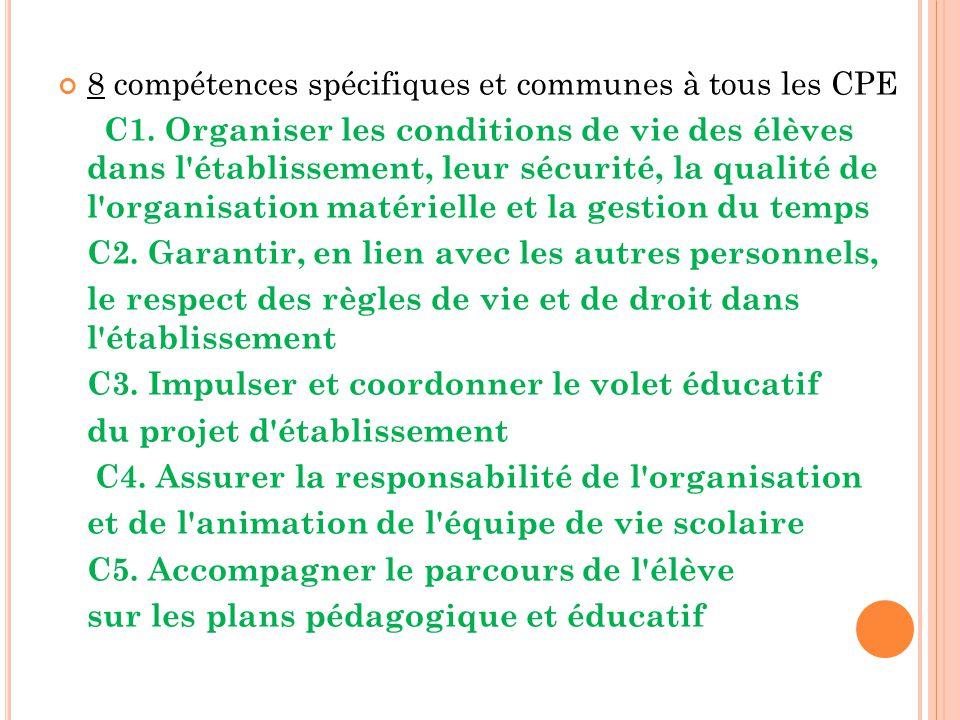 8 compétences spécifiques et communes à tous les CPE