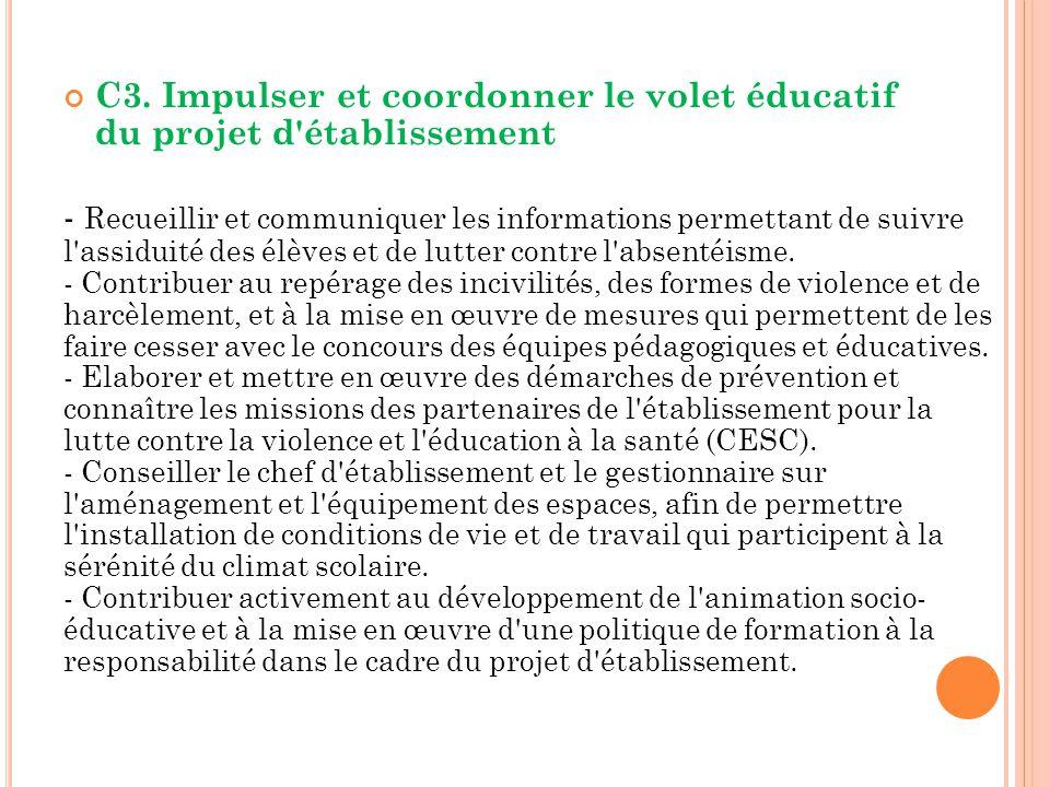 C3. Impulser et coordonner le volet éducatif du projet d établissement