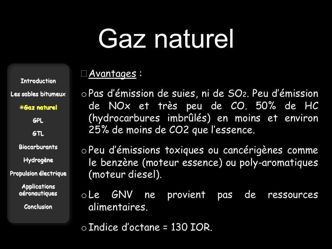Gaz naturel • Avantages :
