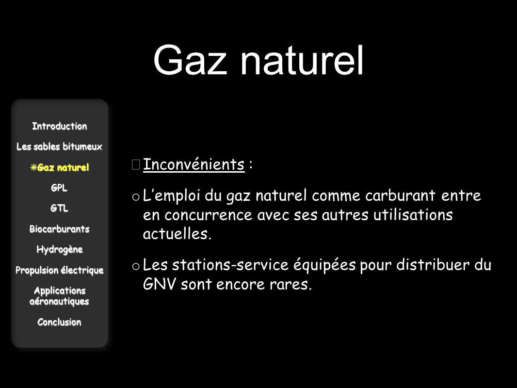 Gaz naturel • Inconvénients :