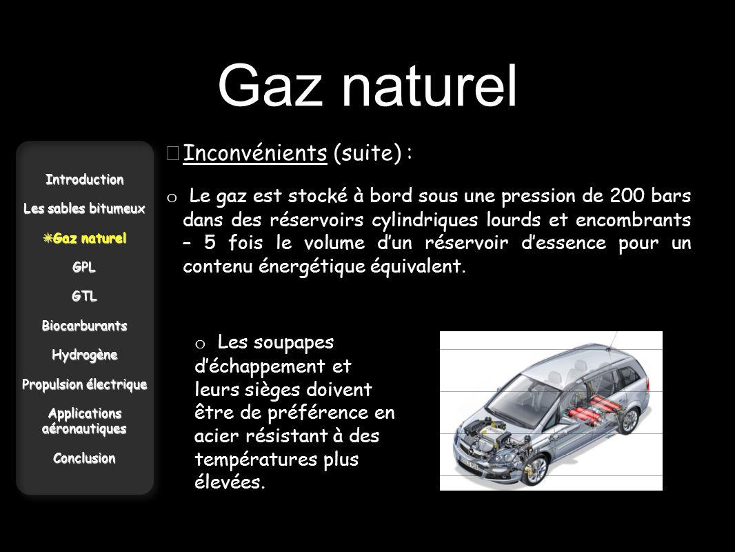 Gaz naturel • Inconvénients (suite) :
