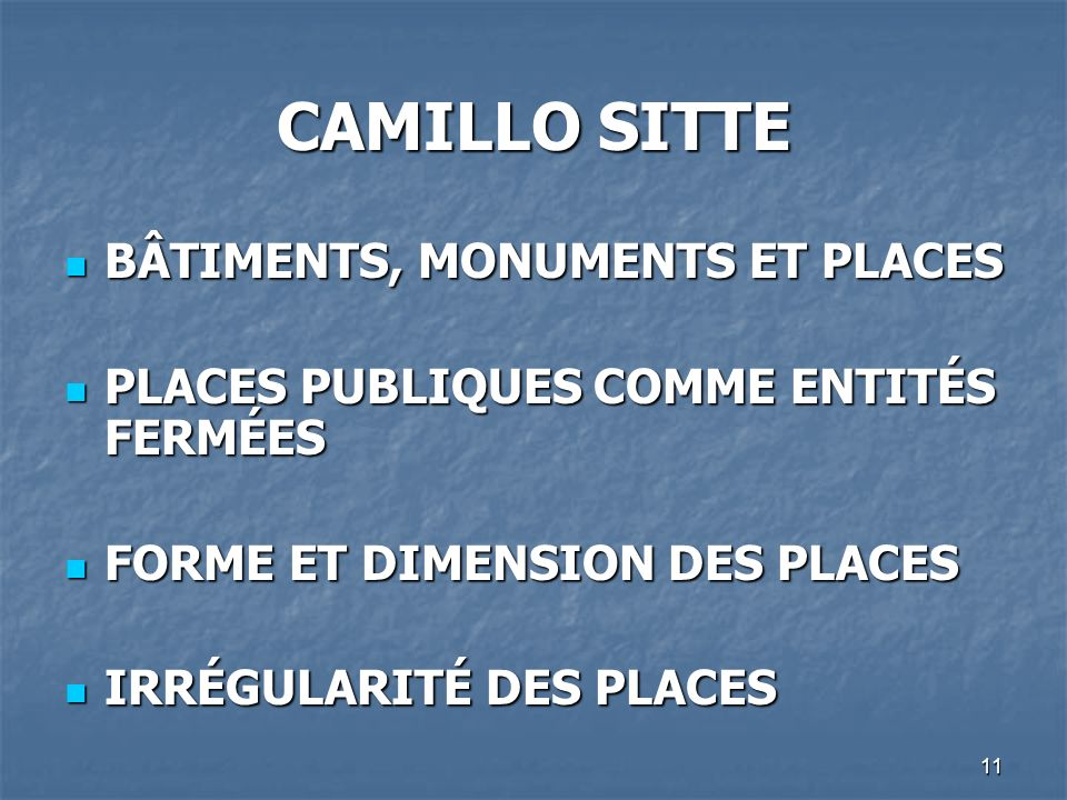 CAMILLO SITTE BÂTIMENTS, MONUMENTS ET PLACES