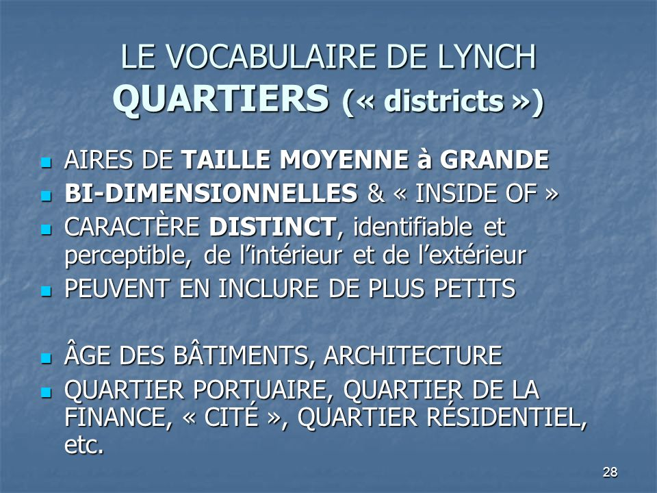 LE VOCABULAIRE DE LYNCH QUARTIERS (« districts »)