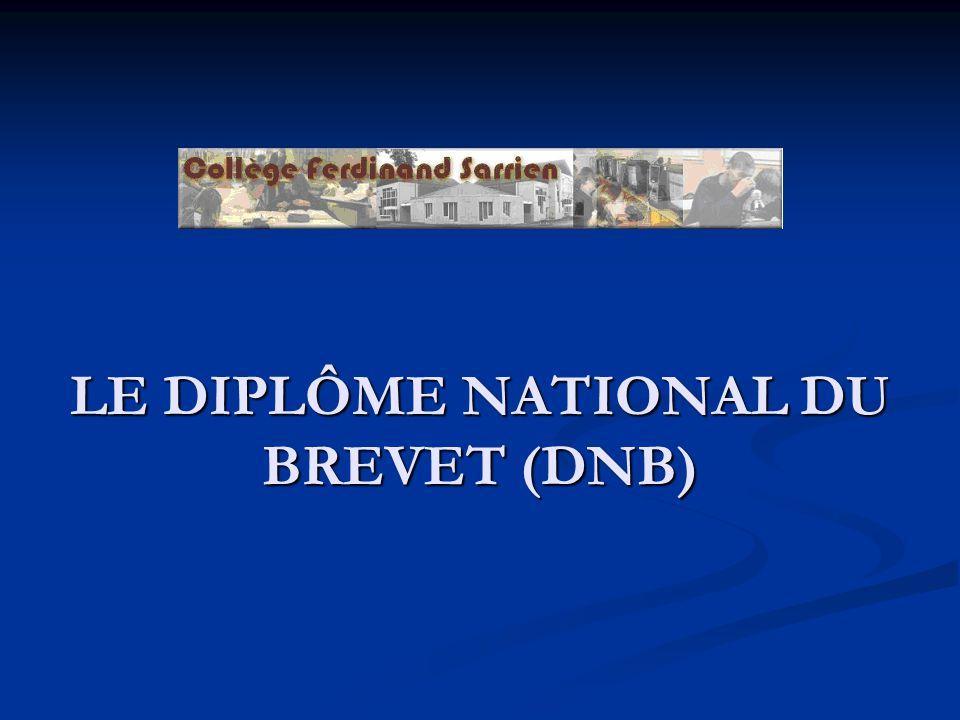 LE DIPLÔME NATIONAL DU BREVET (DNB)