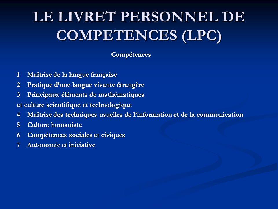 LE LIVRET PERSONNEL DE COMPETENCES (LPC)
