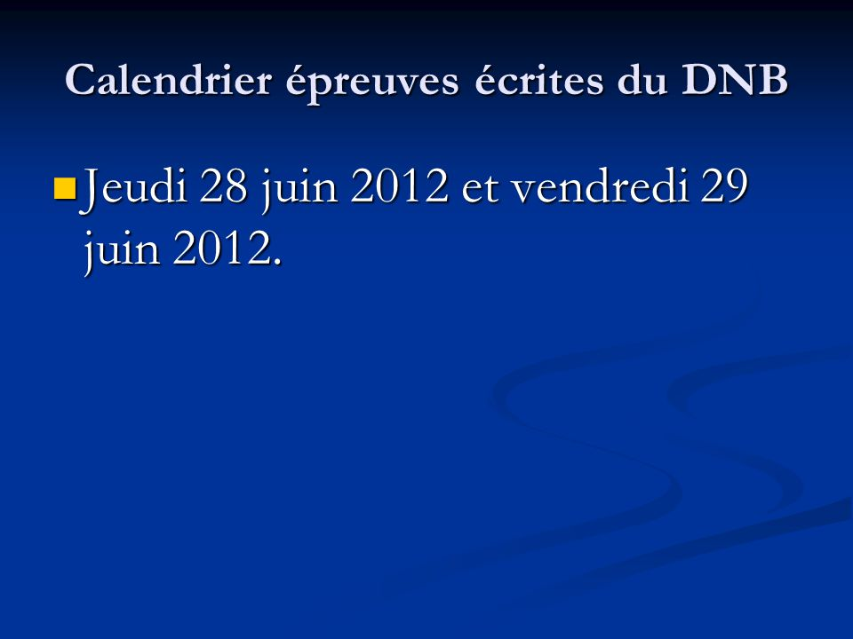 Calendrier épreuves écrites du DNB