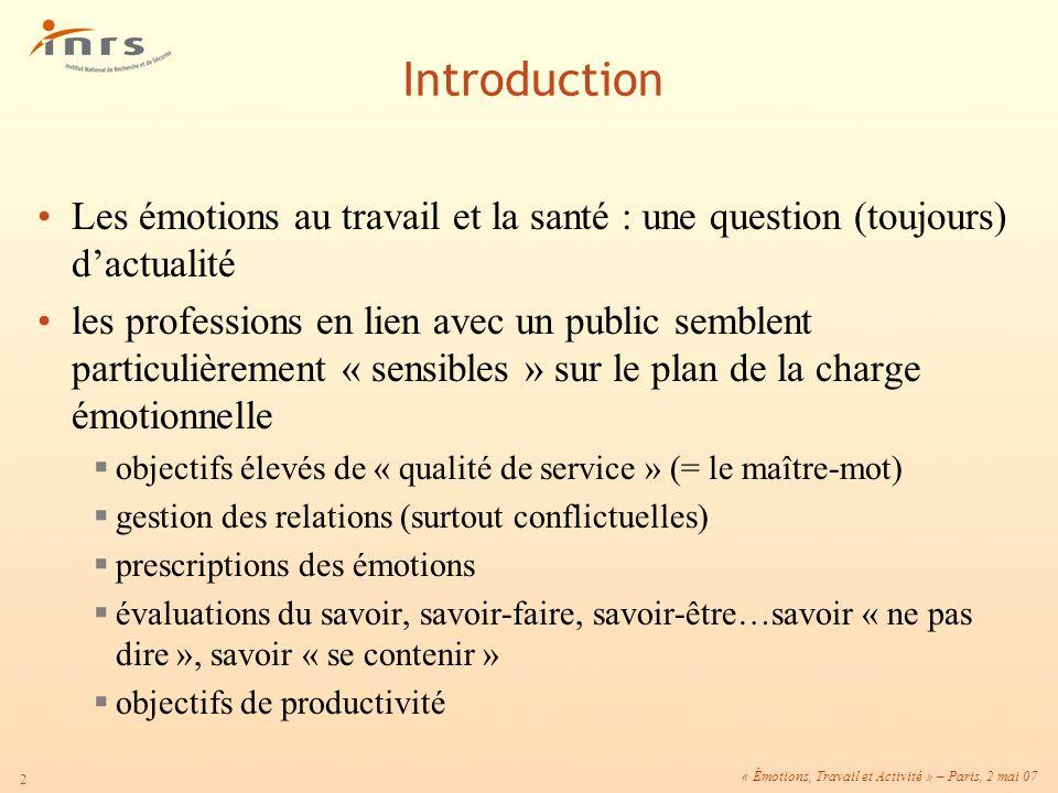 Introduction Les émotions au travail et la santé : une question (toujours) d'actualité.