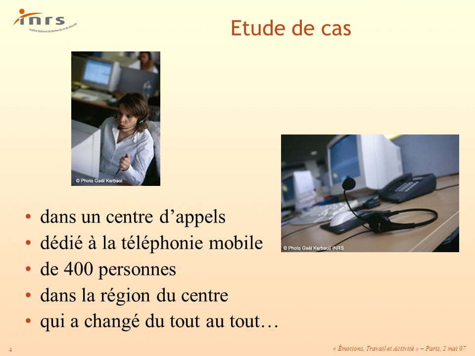 Etude de cas dans un centre d'appels dédié à la téléphonie mobile