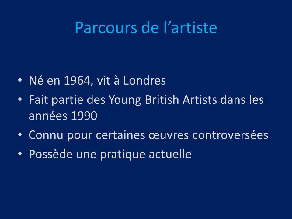 Parcours de l'artiste Né en 1964, vit à Londres