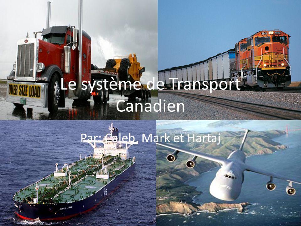 Le système de Transport Canadien