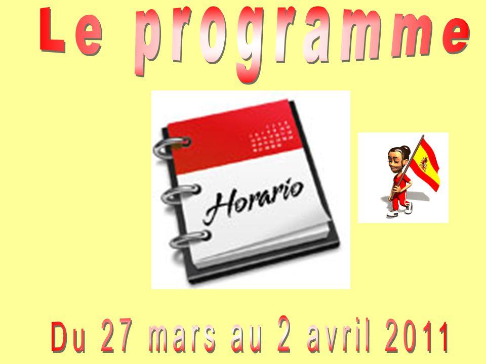 Le programme Du 27 mars au 2 avril 2011