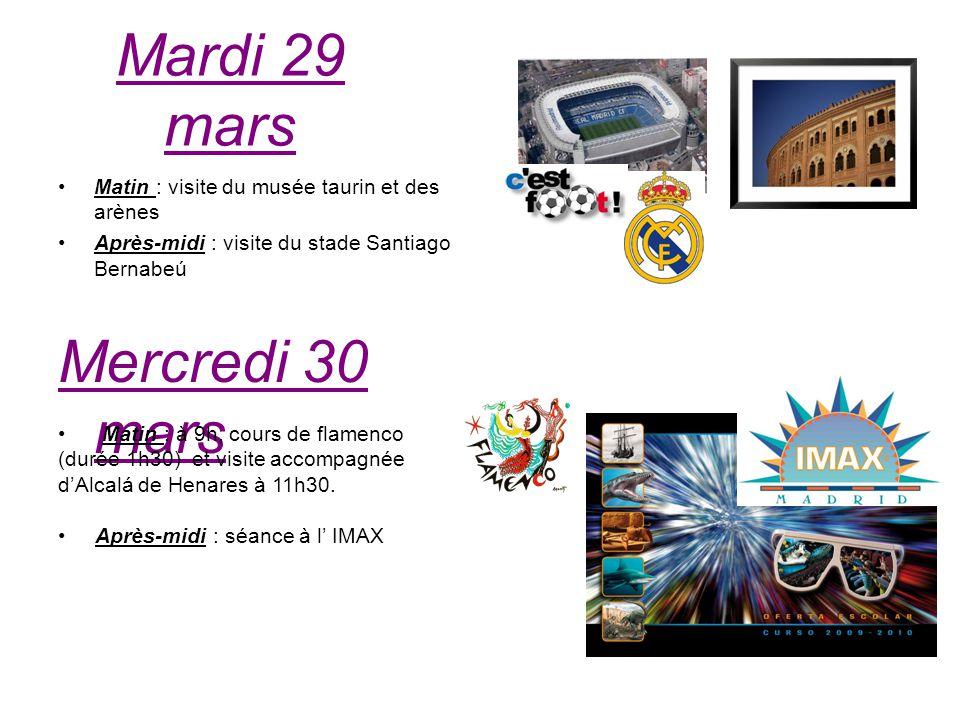 Mardi 29 mars Mercredi 30 mars