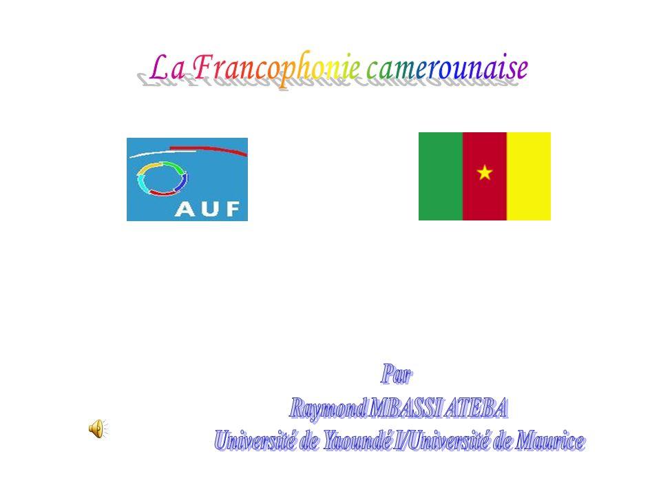 La Francophonie camerounaise