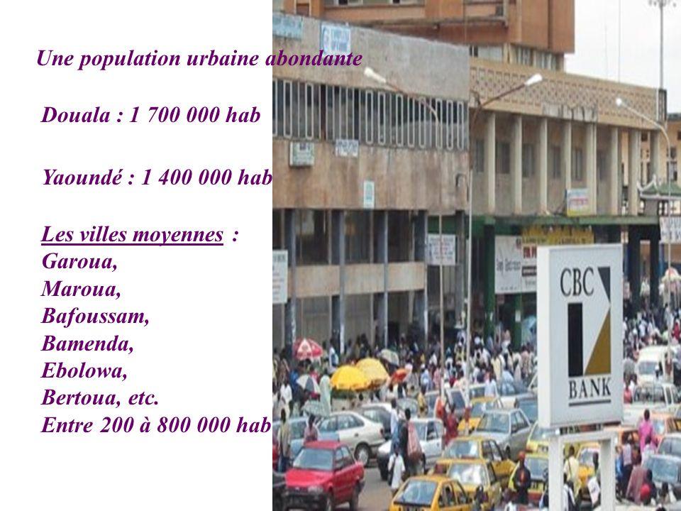 Une population urbaine abondante