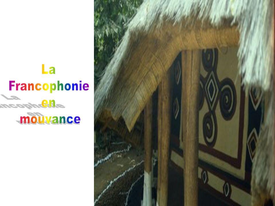 La Francophonie en mouvance