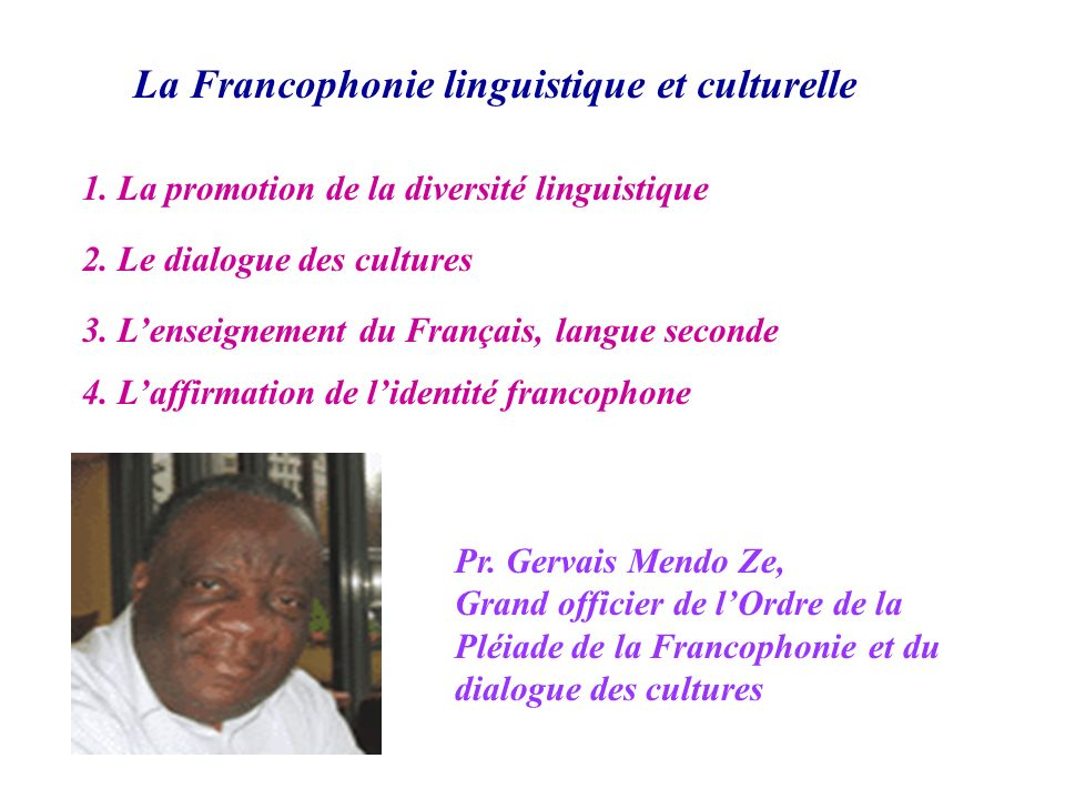 La Francophonie linguistique et culturelle