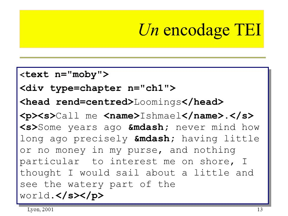 Un encodage TEI <div type=chapter n= ch1 >