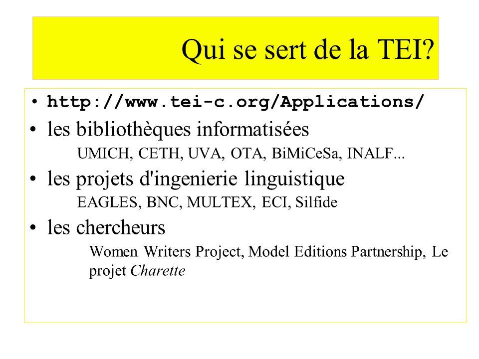 Qui se sert de la TEI les bibliothèques informatisées