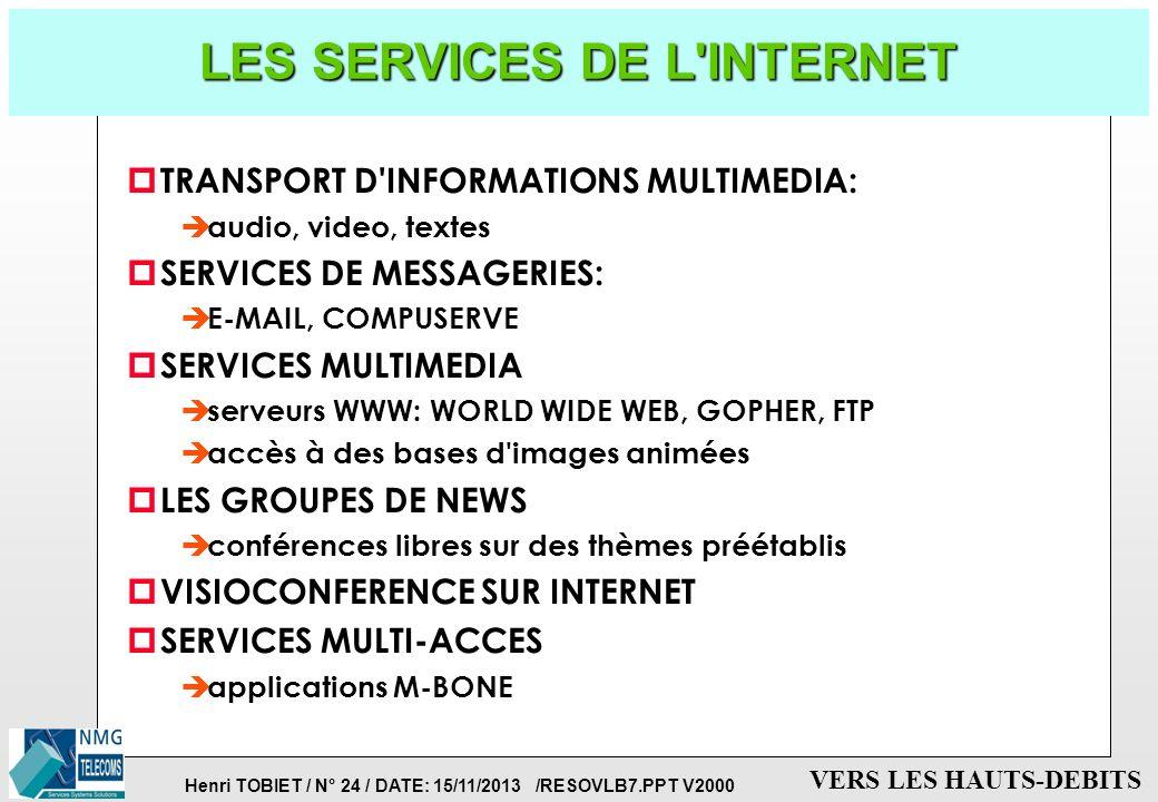 LES SERVICES DE L INTERNET