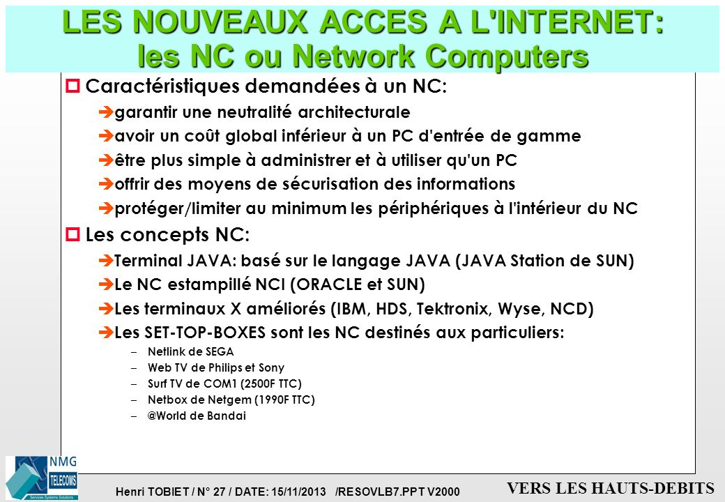 LES NOUVEAUX ACCES A L INTERNET: les NC ou Network Computers