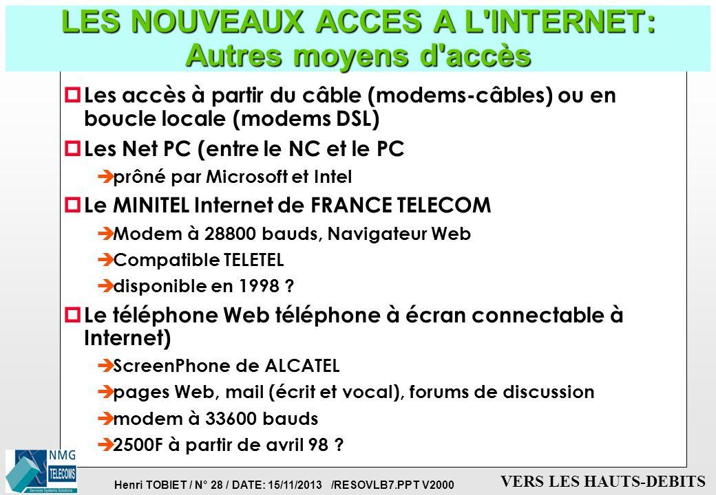 LES NOUVEAUX ACCES A L INTERNET: Autres moyens d accès