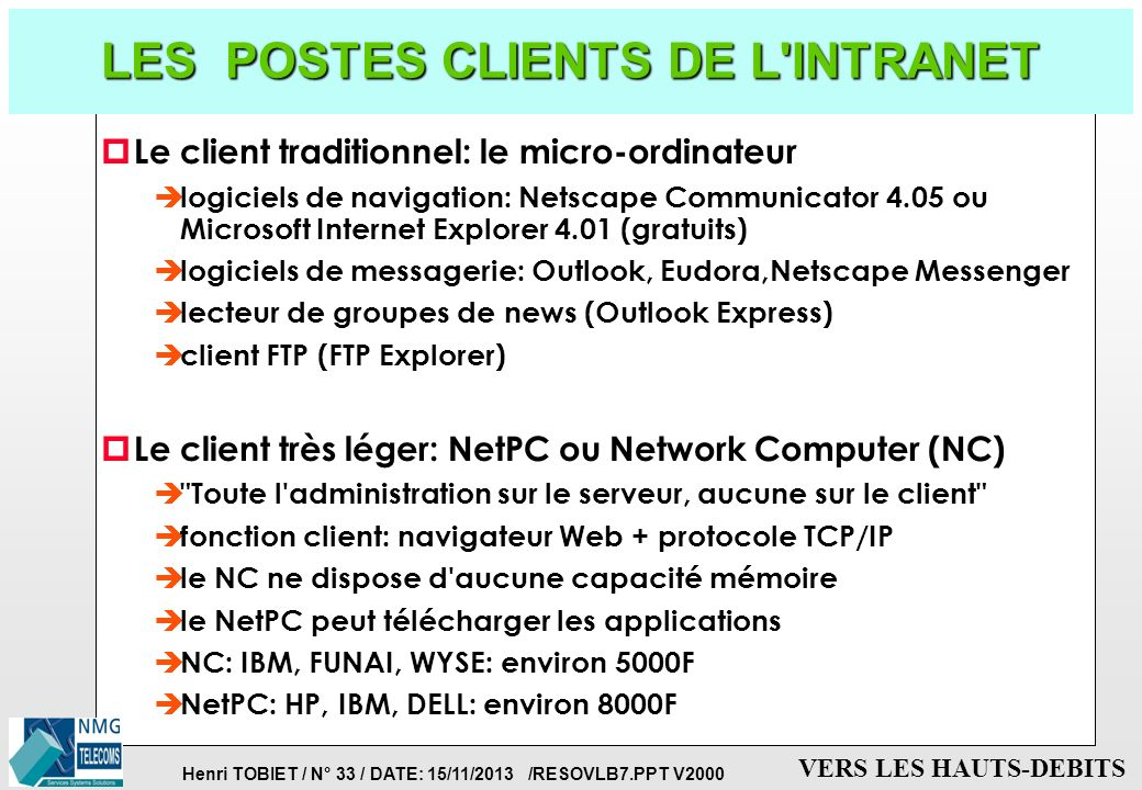 LES POSTES CLIENTS DE L INTRANET