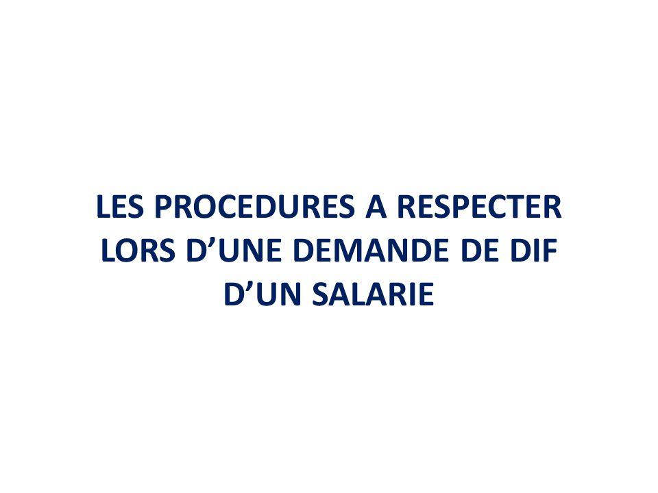 LES PROCEDURES A RESPECTER LORS D'UNE DEMANDE DE DIF D'UN SALARIE