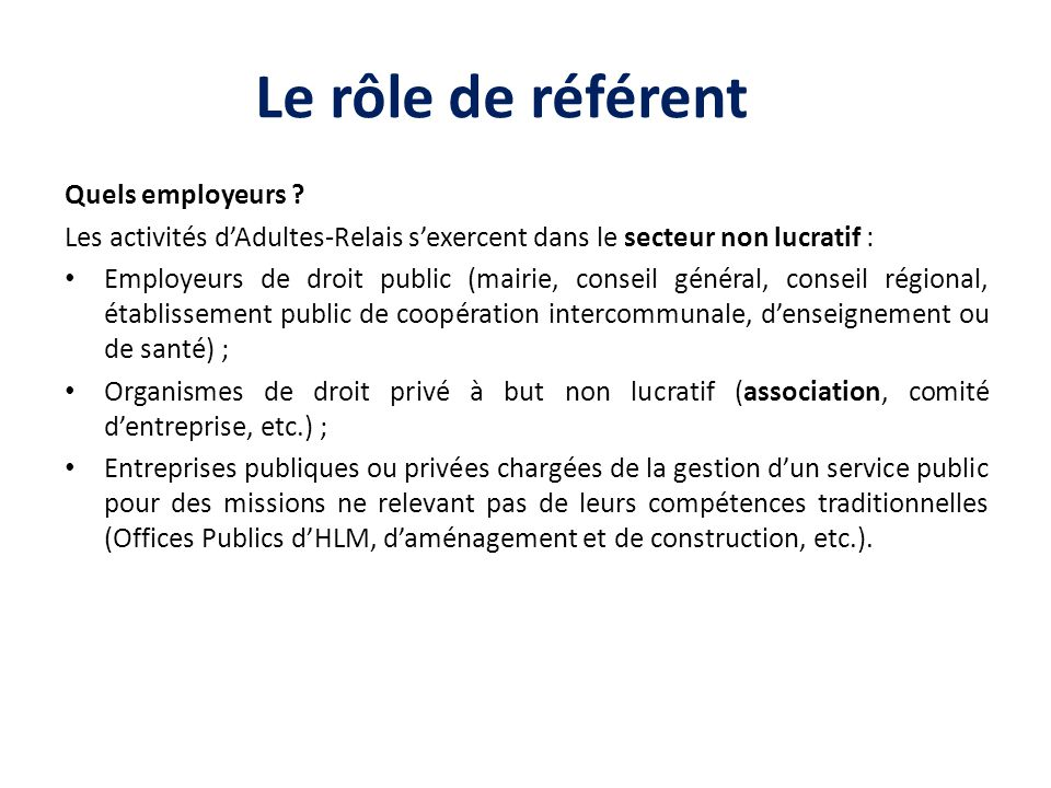 Le rôle de référent Quels employeurs