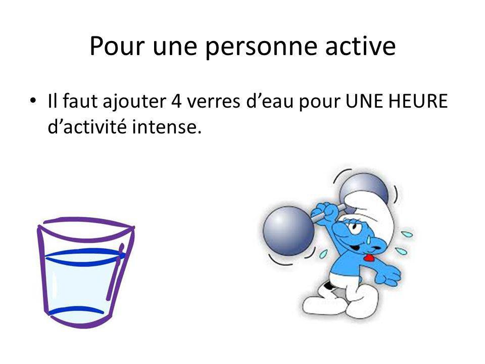 Pour une personne active