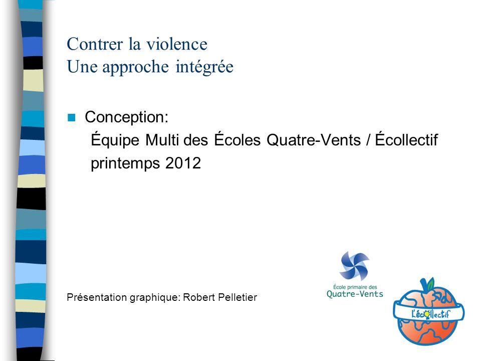 Contrer la violence Une approche intégrée