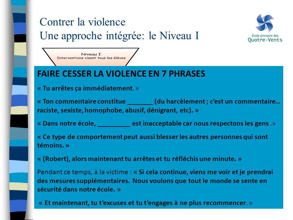 Contrer la violence Une approche intégrée: le Niveau I