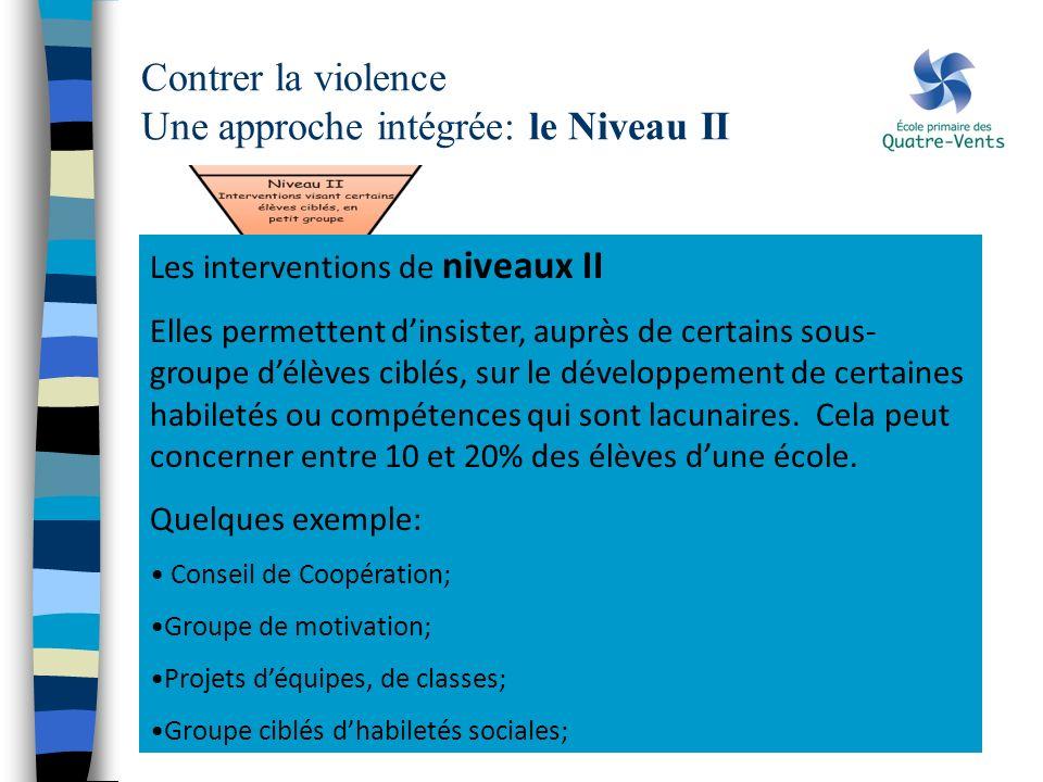Contrer la violence Une approche intégrée: le Niveau II