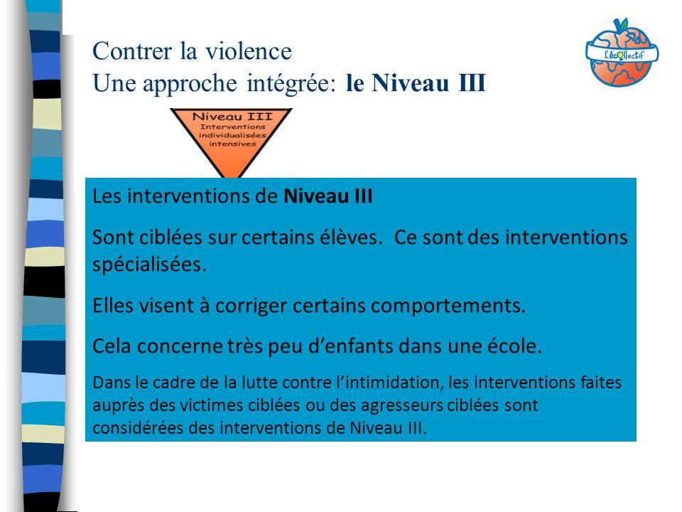 Contrer la violence Une approche intégrée: le Niveau III