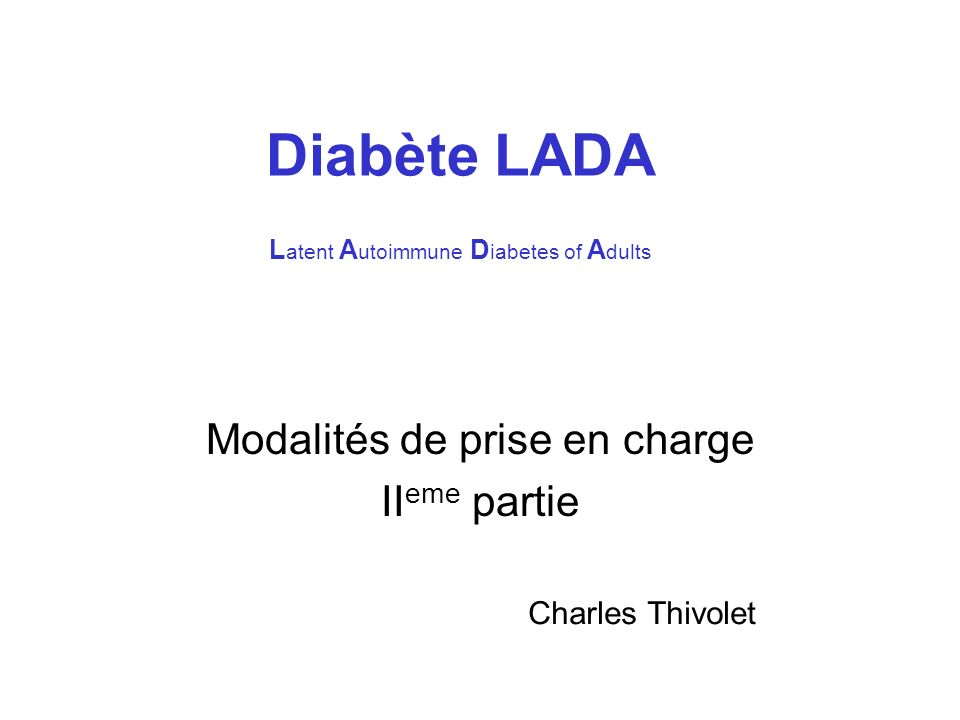 Diabète LADA Latent Autoimmune Diabetes of Adults