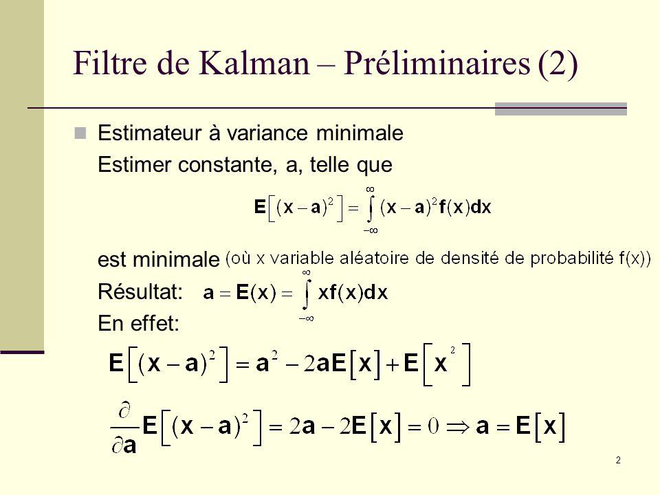 Filtre de Kalman – Préliminaires (2)