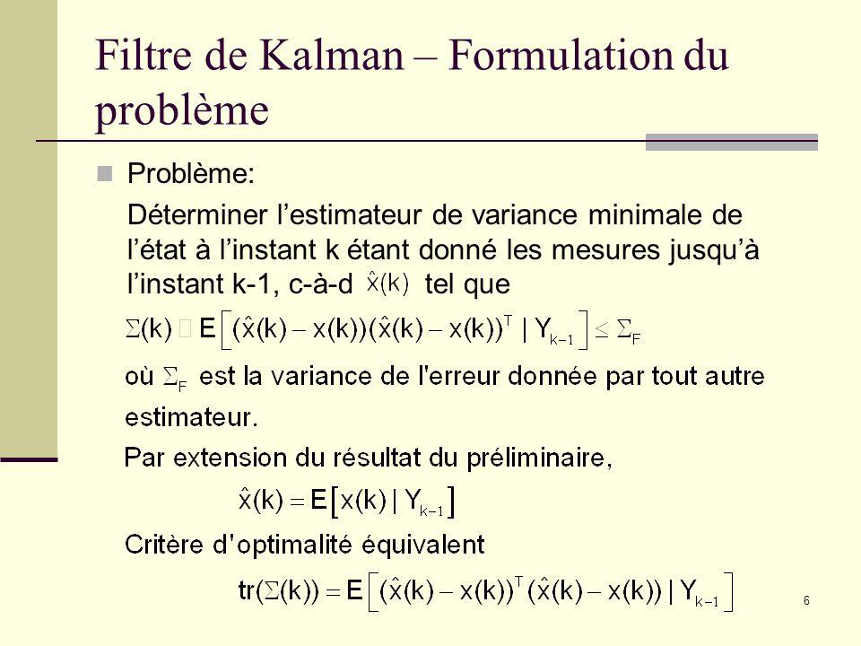 Filtre de Kalman – Formulation du problème